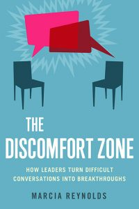 The Discomfort Zone: How Leaders Turn Difficult Conversations Into Breakthroughs