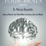 Change Your Thoughts: by Dr. Marcia Reynolds